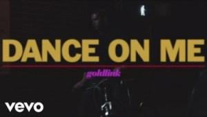 Video: GoldLink - Dance On Me
